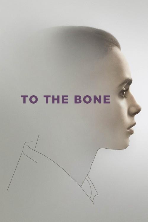 To-the-Bone-2017
